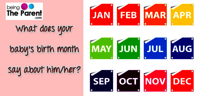 Know Your Babys Personality As Per His Birth Month Being The Parent