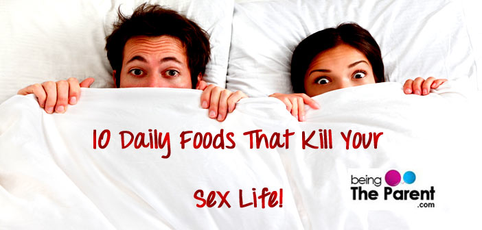 Foods killing your sex life