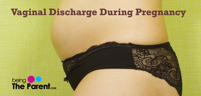 Vaginal Discharge During Pregnancy What Is Normal