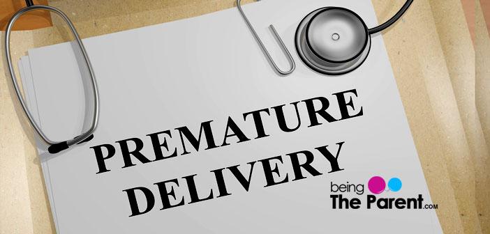 Premature delivery