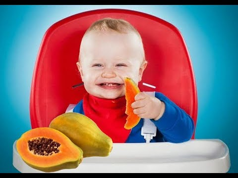 Papaya For Babies Health Benefits And Recipes Being The Parent