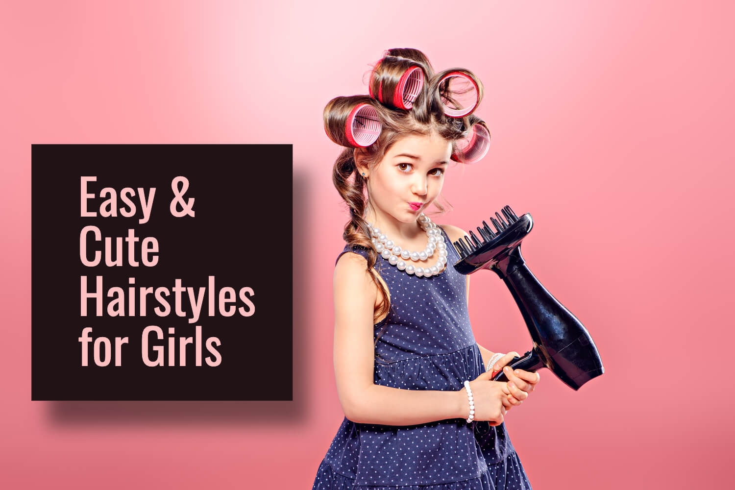 10 Easy & Cute Hairstyles for Girls